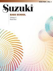 Suzuki Bass School - Volume 4: Bass Part
