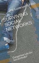 Surviving Social Networks