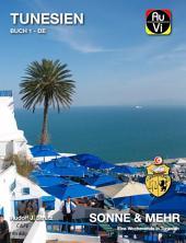 Tunesien - Sonne und Mehr