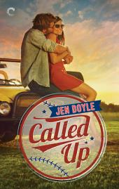Called Up: A heartwarming, sexy small-town baseball romance