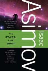 The Stars, Like Dust