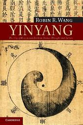 Yinyang: The Way of Heaven and Earth in Chinese Thought and Culture