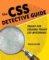 CSS Detective Guide: Tricks for solving tough CSS mysteries, ePub, The