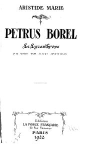 Oeuvres complètes de Petrus Borel ...