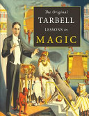 Download The Original Tarbell Lessons in Magic Book