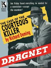 Dragnet: The Case of the Courteous Killer
