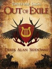 Out of Exile: Teutevar Saga Book One
