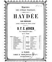 Haÿdée, ou le Secret. Opéra comique en trois actes ... avec accompagnement de piano, etc. [vocal score.]