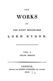 The Works of the Right Honourable Lord Byron: Volumes 1-2