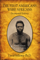The First Americans Were Africans Book