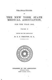 Transactions of the New York State Medical Association for the Year ...: Volume 10