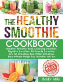 The Healthy Smoothie Cookbook