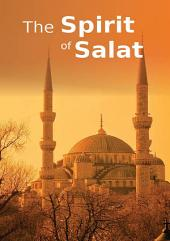 The Spirit of Salat (Goodword)