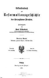 Urkundenbuch zur Reformationsgeschichte des Herzogthums Preussen: Band 3