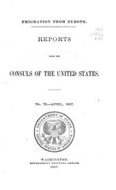 Consular Reports: Commerce, Manufactures, Etc, Volume 22