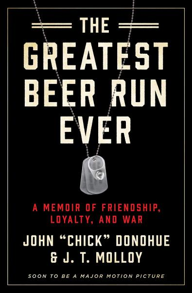 Download The Greatest Beer Run Ever Book