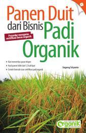 Panen Duit dari Bisnis Padi Organik