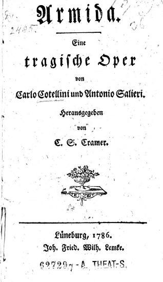 Armida  Eine tragische Oper von     und Antonio Salieri  Hrsg  von C       S       Cramer PDF