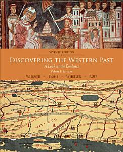 Discovering the Western Past  Volume I  To 1789
