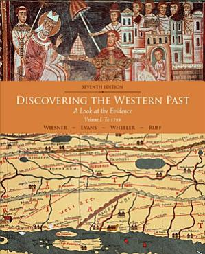 Discovering the Western Past  Volume I  To 1789 PDF