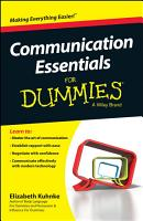Communication Essentials For Dummies PDF