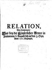 Relation von demjenigen, was bey der Kayserlichen Armee in Italien vom 6. Augusti bis auf den 3. Sept. 1701 fürgangen