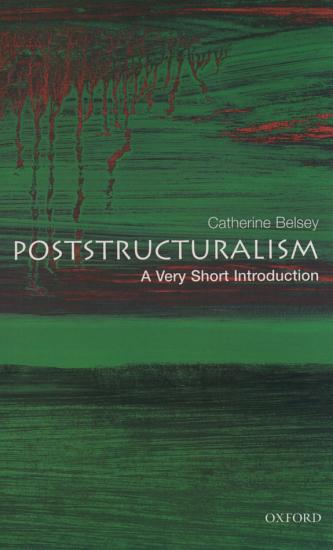 Poststructuralism  A Very Short Introduction PDF