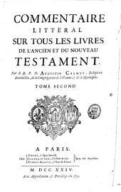 Commentaire littéral sur tous les livres de l'Ancien et du Nouveau Testament: Volume2