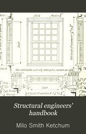Structural Engineers' Handbook: Data for the Design and Construction of Steel Bridges and Buildings