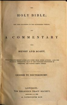 The Holy Bible   the Text According to the Authorized Version and a Commentary from Henry and Scott PDF