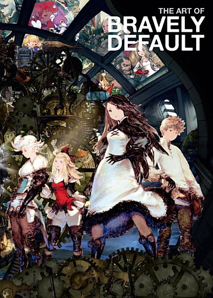 Download The Art of Bravely Default Book