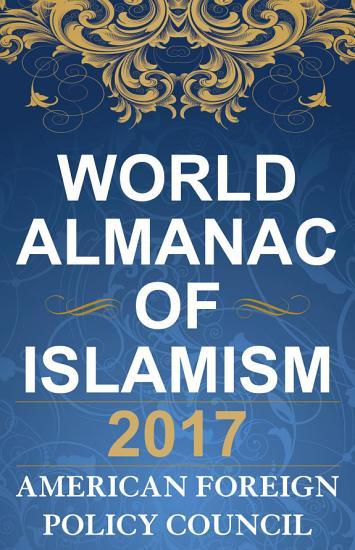 The World Almanac of Islamism 2017 PDF