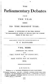 The Parliamentary Debates from the Year 1803 to the Present Time: Volume 32