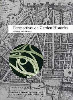 Perspectives on Garden Histories PDF