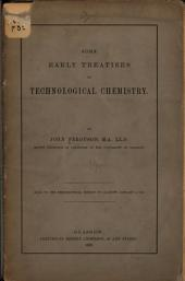 Some Early Treatises on Technological Chemistry
