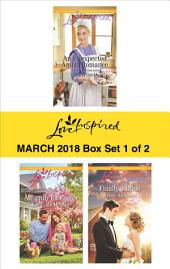 Harlequin Love Inspired March 2018 - Box Set 1 of 2: An Unexpected Amish Romance\A Family for Easter\Finally a Bride