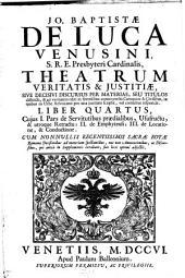 Theatrum veritatis et justitiae, sive decisivii discursus per materias distincti et ... editi in forensibus controversiis canonicis et civilibus: Volume 4