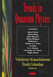 Trends in Quantum Physics