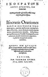Isocrates Orationes partim dictorum virorum opera, partim meliorum exemplarium collatione, nunc demum... emendatiores excousae...