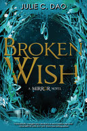 The Mirror Broken Wish