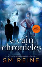 The Cain Chronicles, Episodes 1-4: New Moon Summer, Blood Moon Harvest, Moon of the Terrible, and Red Rose Moon: A Paranormal Romance