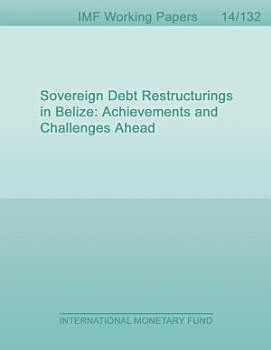 Sovereign Debt Restructurings in Belize PDF