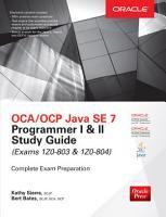 OCA OCP Java SE 7 Programmer I   II Study Guide  Exams 1Z0 803   1Z0 804  PDF