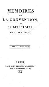 Mémoires sur la Convention: et le Directoire, Volume2
