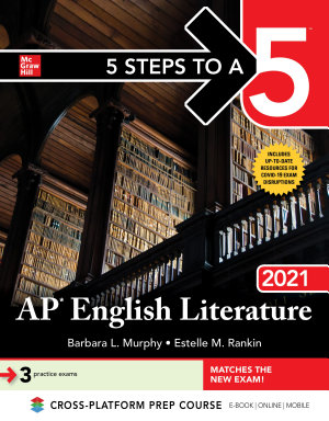 5 Steps to a 5  AP English Literature 2021
