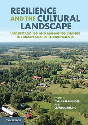 Resilience and the Cultural Landscape