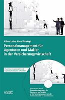 Personalmanagement f  r Agenturen und Makler in der Versicherungswirtschaft PDF