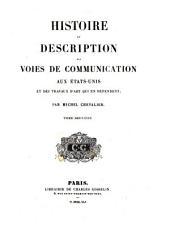 Histoire et description des voies de communication aux etats-unis et des travaux d'art qui en dependent: Volume2