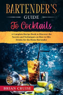Bartender's Guide to Cocktails