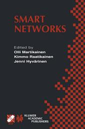 Smart Networks: IFIP TC6 / WG6.7 Seventh International Conference on Intelligence in Networks (SmartNet 2002) April 8–10, 2002, Saariselkä, Lapland, Finland